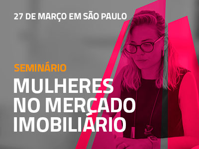 Seminário Mulheres no Mercado Imobiliário