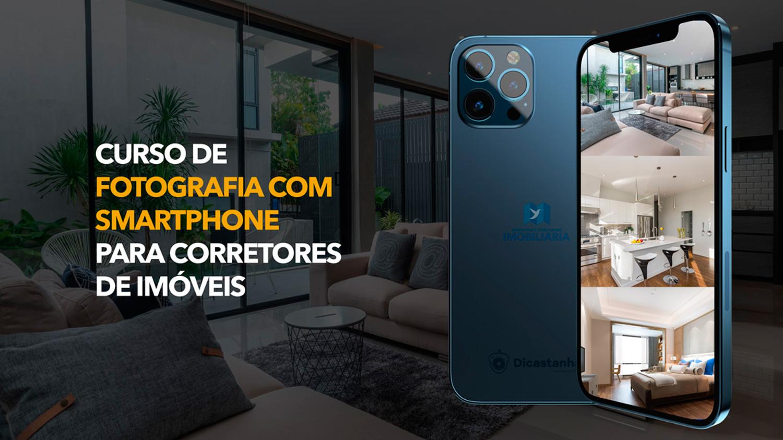 Curso de Fotografia com smartphone para corretores de imóveis